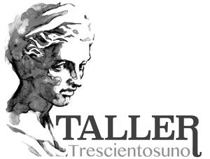 TALLER TRESCIENTOS UNO
